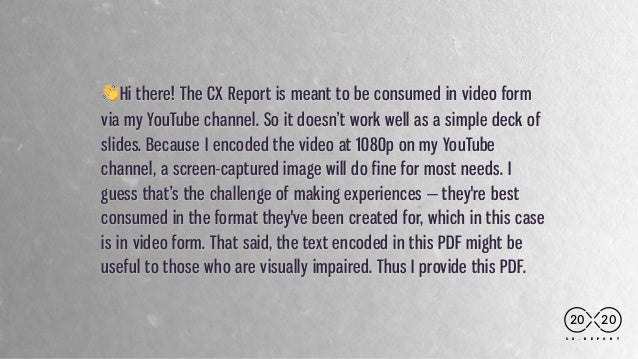 C X . R E P O R T 👋Hi there! The CX Report is meant to be consumed in video form via my YouTube channel. So it doesn't wor...