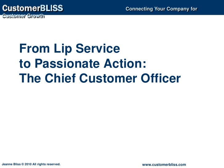 From Lip Service to Passionate Action: The Chief Customer Officer