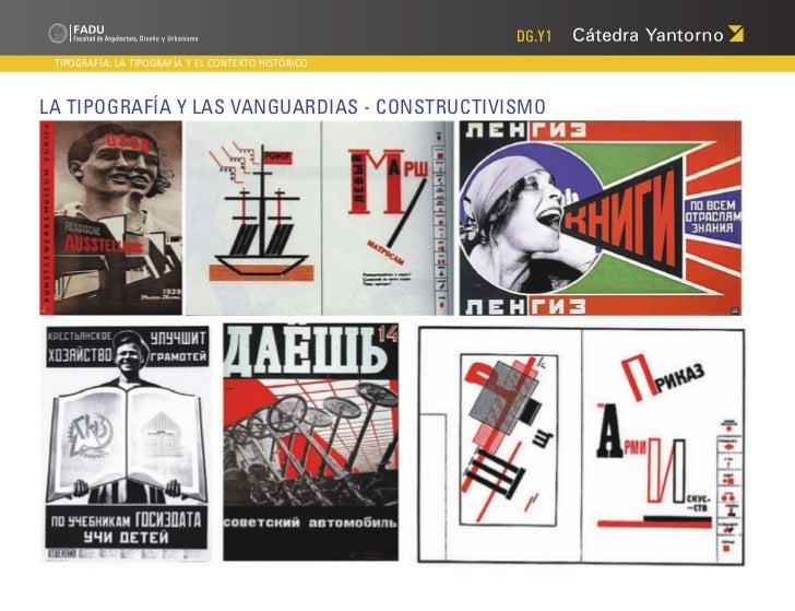 DG.Y1 TIPOGRAFÍA: LA TIPOGRAFÍA Y EL CONTEXTO HISTÓRICOLa Tipografía y las Vanguardias - Constructivismo