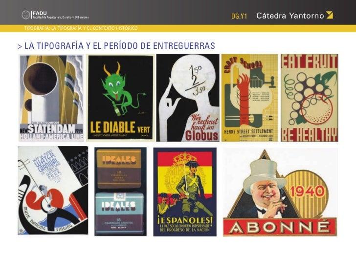 DG.Y1 TIPOGRAFÍA: LA TIPOGRAFÍA Y EL CONTEXTO HISTÓRICO> La Tipografía y el Período de Entreguerras