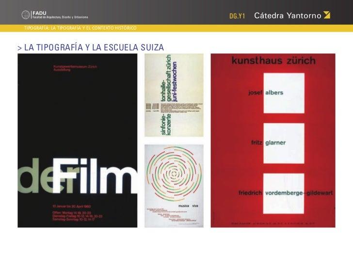DG.Y1 TIPOGRAFÍA: LA TIPOGRAFÍA Y EL CONTEXTO HISTÓRICO> La Tipografía y la Escuela Suiza