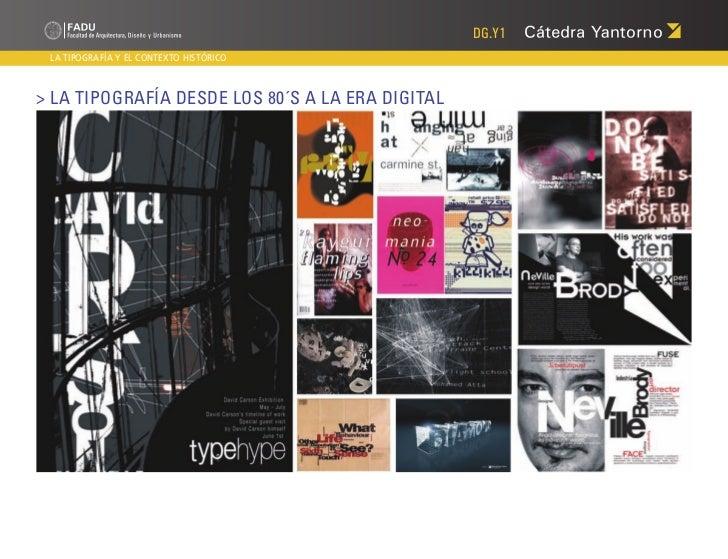 DG.Y1 LA TIPOGRAFÍA Y EL CONTEXTO HISTÓRICO> La Tipografía desde los 80´s a la era digital