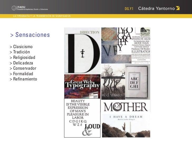 DG.Y1 LA TIPOGRAFÍA Y LA TRANSMISIÓN DE SIGNIFICADOS> Sensaciones> Clasicismo> Tradición> Religiosidad> Delicadeza> Conser...