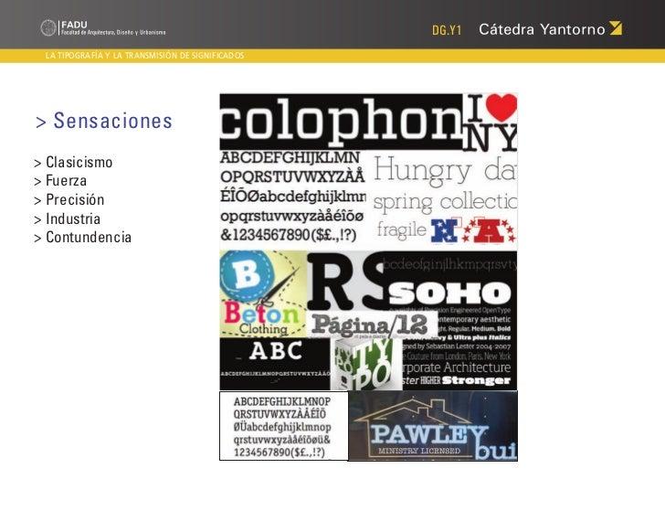 DG.Y1 LA TIPOGRAFÍA Y LA TRANSMISIÓN DE SIGNIFICADOS> Sensaciones> Clasicismo> Fuerza> Precisión> Industria> Contundencia