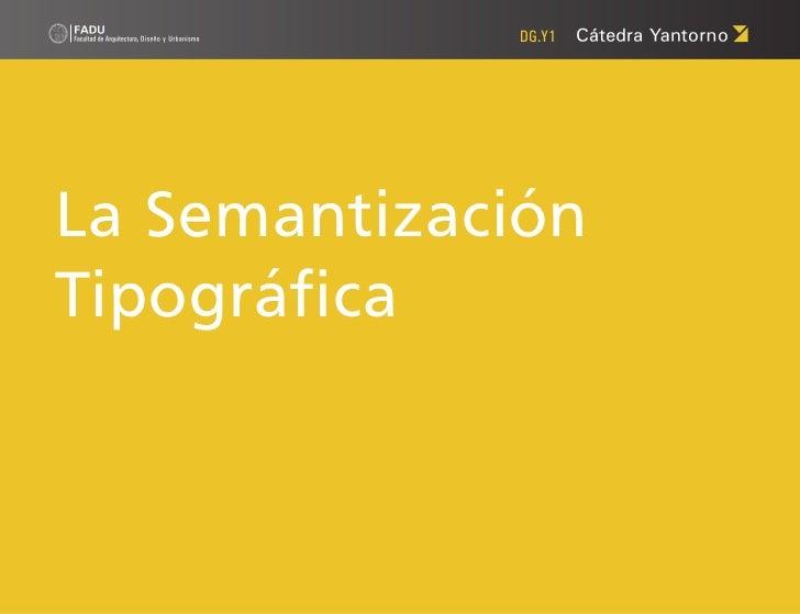 DG.Y1La SemantizaciónTipográfica