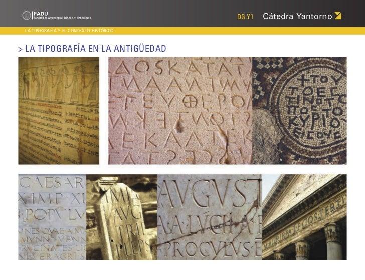 DG.Y1 LA TIPOGRAFÍA Y EL CONTEXTO HISTÓRICO> La Tipografía en LA ANTIGÜEDAD