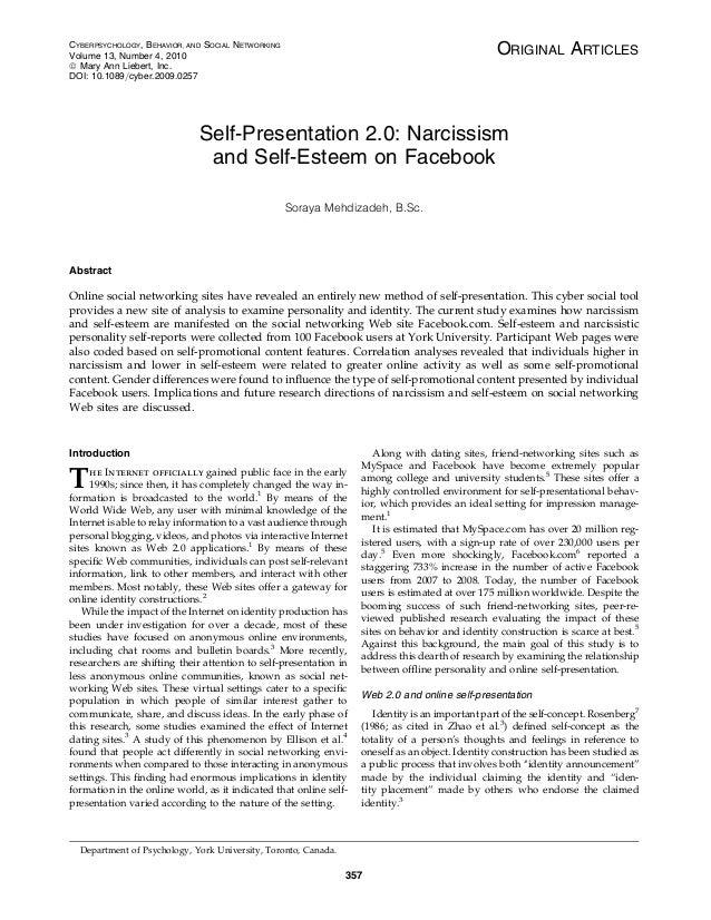 ORIGINAL ARTICLES Self-Presentation 2.0: Narcissism and Self-Esteem on Facebook Soraya Mehdizadeh, B.Sc. Abstract Online s...