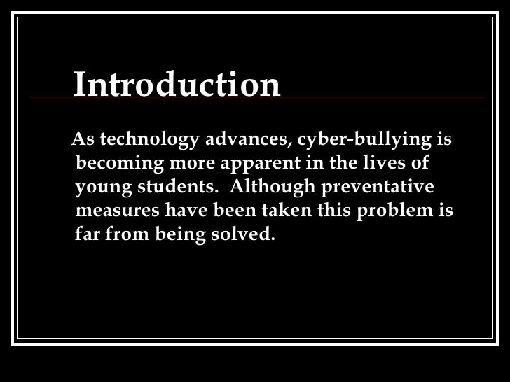 bullying introduction At school, the workplace, or on the internet, bullying can happen anywhere get recent statistics, trends, and more with our important bullying facts.