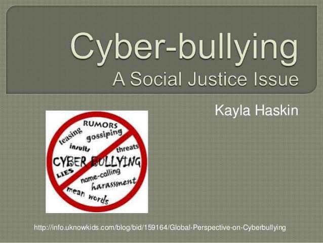 Kayla Haskinhttp://info.uknowkids.com/blog/bid/159164/Global-Perspective-on-Cyberbullying