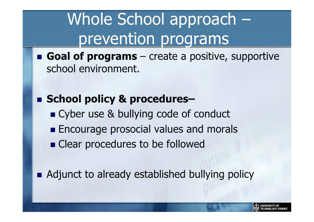 whole school bullying policy Both canadian and international research stress the need for a whole school  approach to bullying which includes the adoption of an anti-bullying policy and.