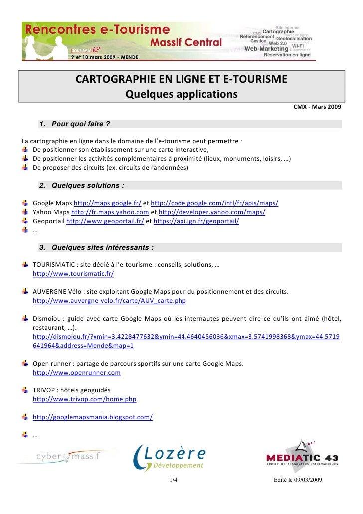 CARTOGRAPHIE EN LIGNE ET E-TOURISME                          Quelques applications                                        ...