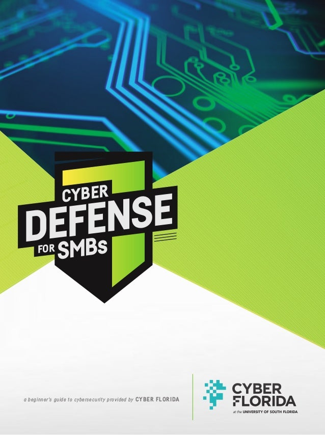 a beginner's guide to cybersecurity provided by CYBER FLORIDA CYBER DEFENSE SMBsFOR