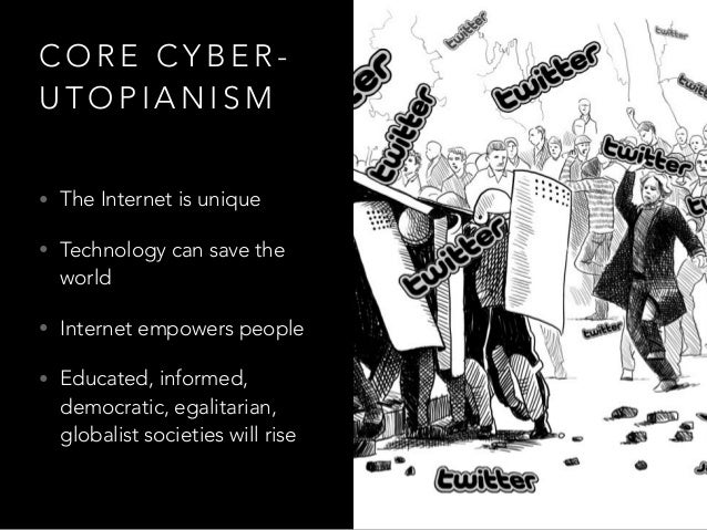 Cyber-dystopianism: The Internet seen through the lens of nightmares Slide 3