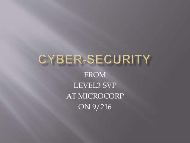 FROM LEVEL3 SVP AT MICROCORP ON 9/216
