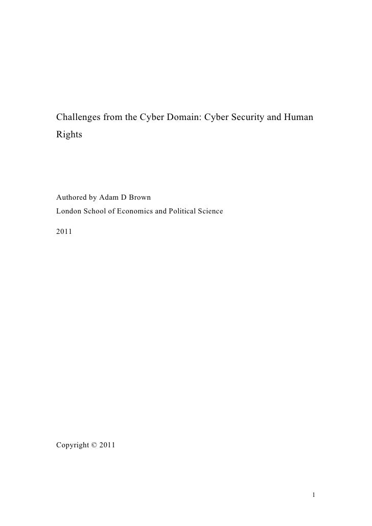 Challenges from the Cyber Domain: Cyber Security and HumanRightsAuthored by Adam D BrownLondon School of Economics and Pol...