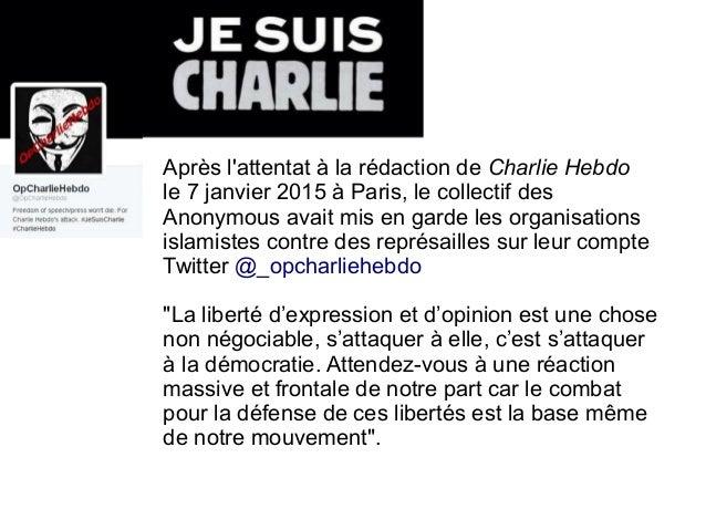 Après l'attentat à la rédaction de Charlie Hebdo le 7 janvier 2015 à Paris, le collectif des Anonymous avait mis en garde...