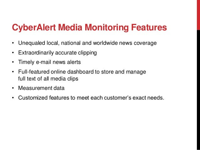 A Look into CyberAlert Media Monitoring & Measurement Services Slide 3