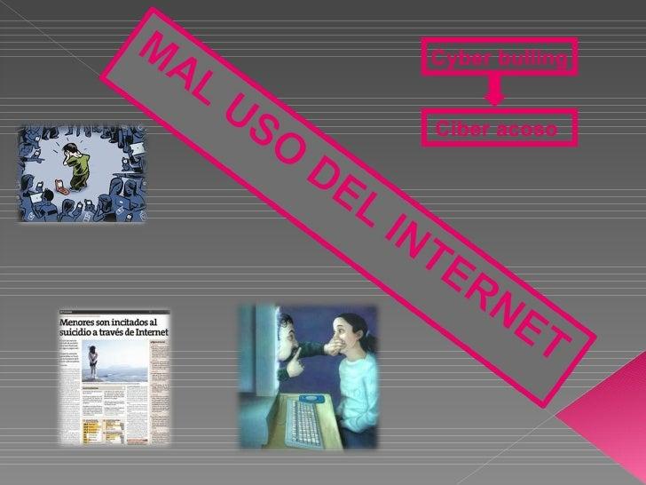 Cyber bullingCiber acoso