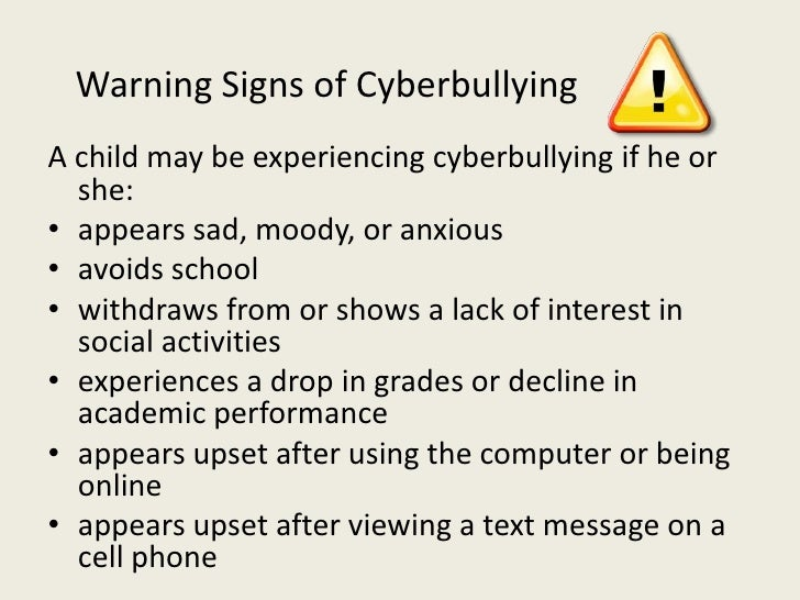 Warning signs of cyberbullying