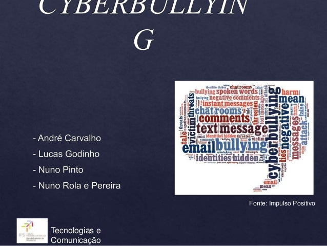 Tecnologias e Comunicação Fonte: Impulso Positivo