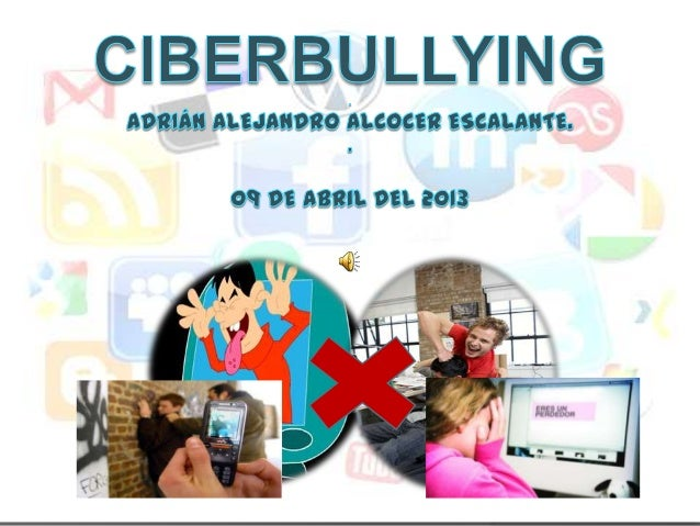 ¿Qué es elCiberbullying?Cuando un niño, preadolescente oadolescente es atormentado,amenazado, humillado o agredido decualq...