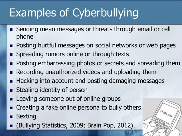 3 examples of cyberbullying