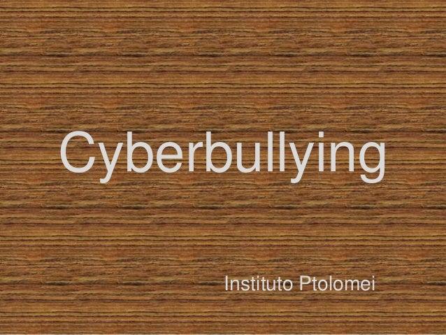 Cyberbullying Instituto Ptolomei