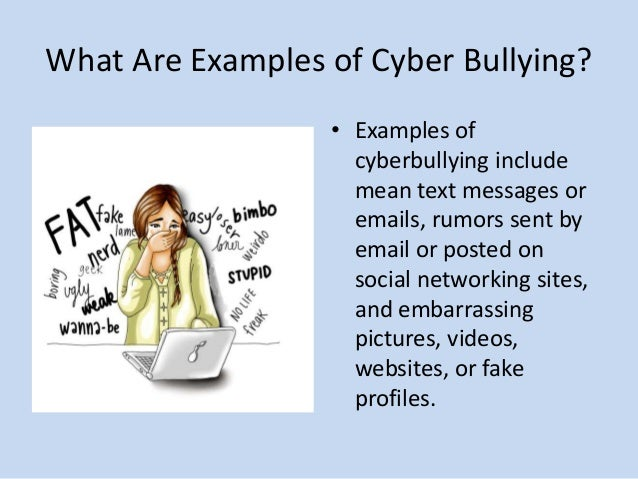 Which is an example of cyberbullying