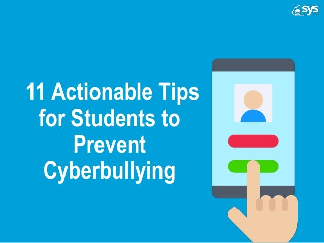 11 actionable tips for students to prevent cyberbullying