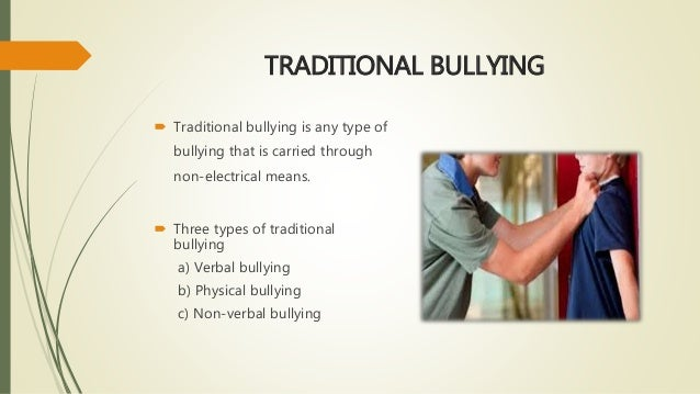 cyberbullying more harmful than traditional bullying Because their findings speak to the conventional wisdom regarding cyberbullying (that is, that traditional bullying traditional bullying is more harmful than.