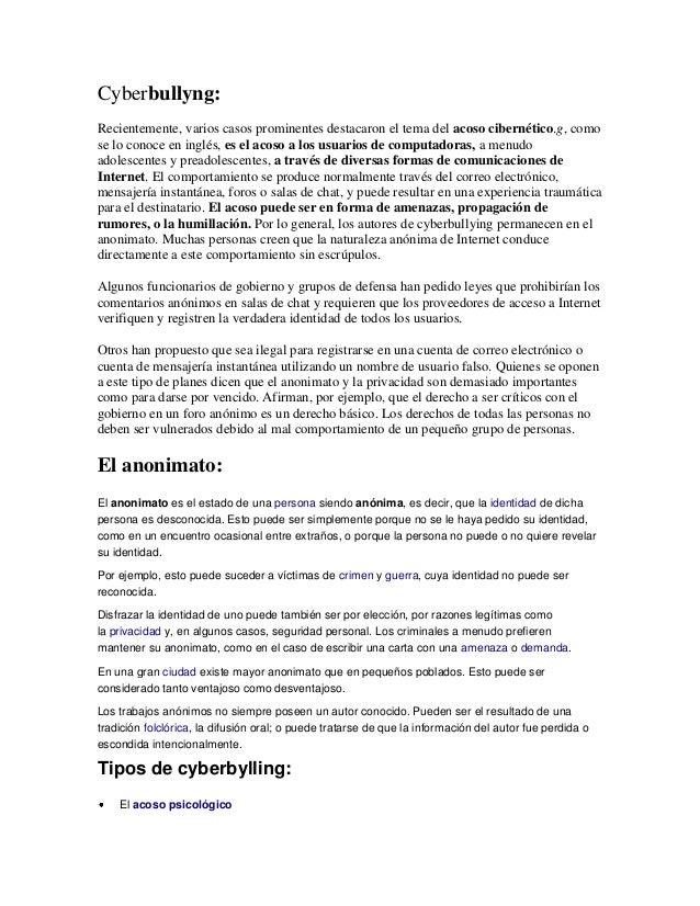 Cyberbullyng: Recientemente, varios casos prominentes destacaron el tema del acoso cibernético.g, como se lo conoce en ing...