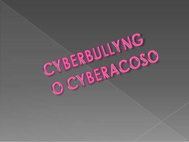 también llamado cyberbullying por su traducción al inglés) es el uso de  información electrónica y medios de comunicación ...