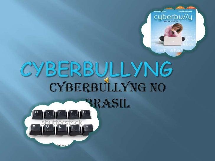 Cyberbullyng no    Brasil