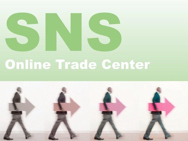 SNS Online Trade Center
