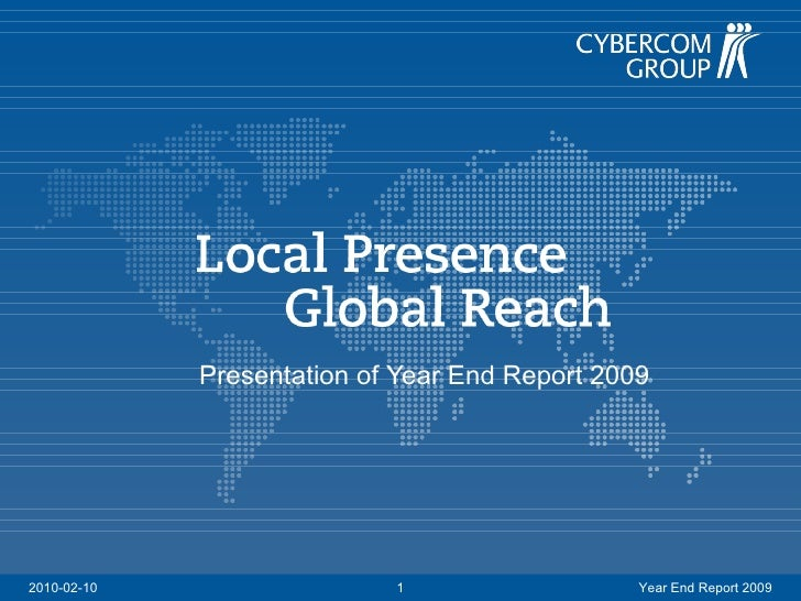 Presentation of  Year  End Report 2009 2010-02-10 Year End Report 2009