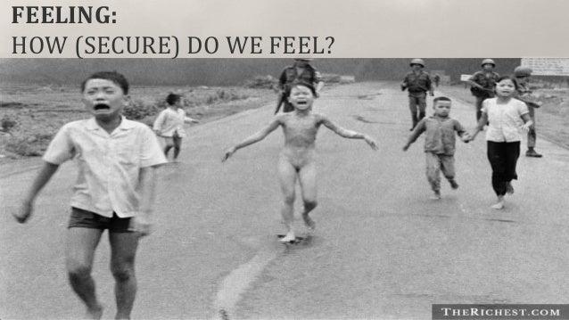 FEELING: HOW (SECURE) DO WE FEEL?