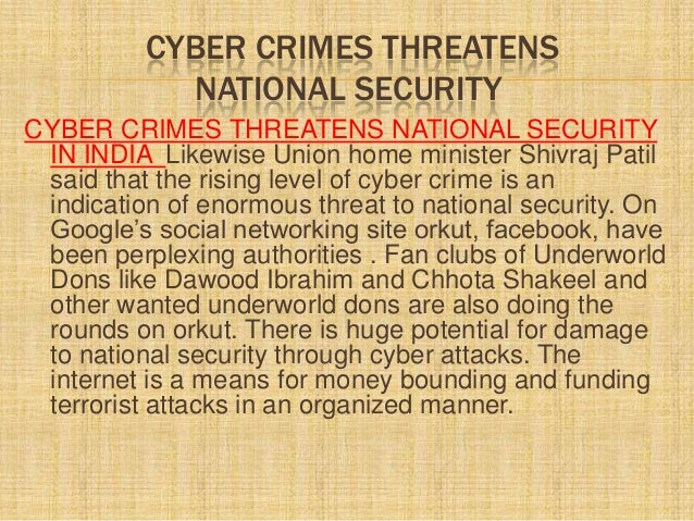 Cyber Security, Cyber crime, Cyber Threats