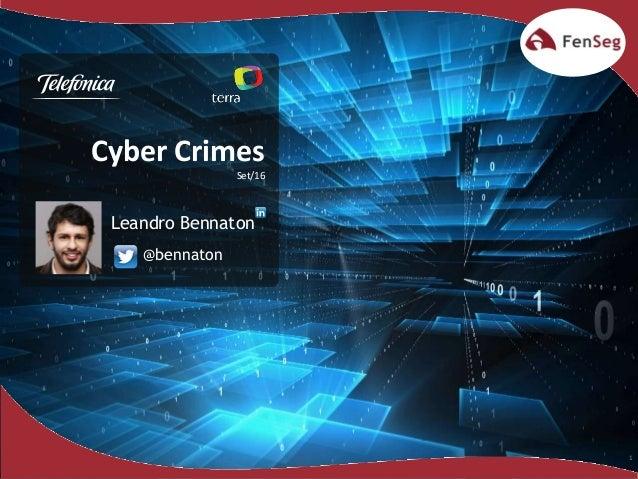 1 Cyber Crimes Set/16 @bennaton Leandro Bennaton