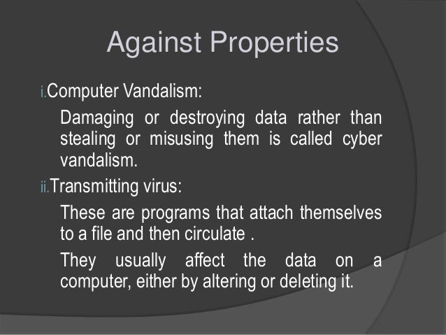 the description of a computer virus its various types and how they affect computers A virus of this type may spread in multiple ways, and it may take different actions on an infected computer depending on variables, such as the operating system installed or the existence of certain files.