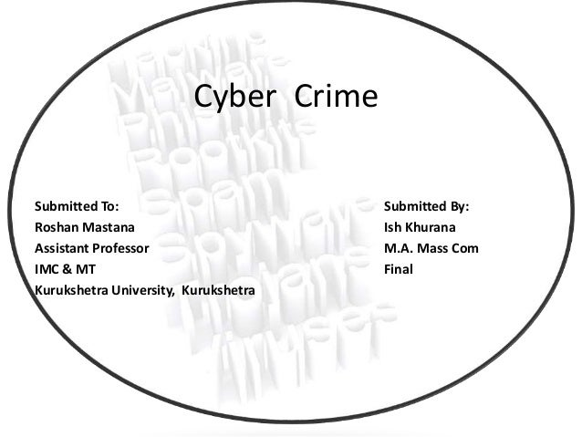Cyber crime and issues