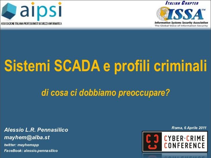 Sistemi SCADA e profili criminali