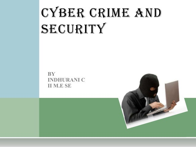 CYBER CRIME ANDSECURITY
