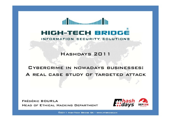 Your texte here ….                 Hashdays 2011  Cybercrime in nowadays businesses: A real case study of targeted attackF...