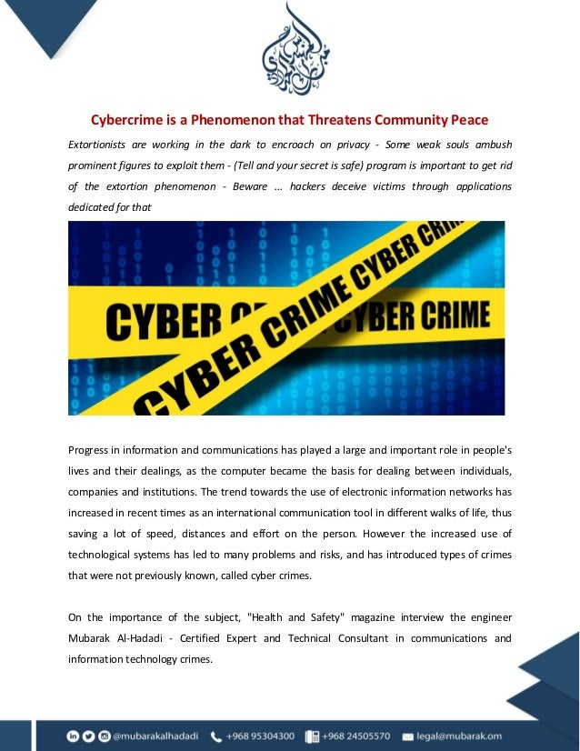 Cybercrime is a Phenomenon that Threatens Community Peace Extortionists are working in the dark to encroach on privacy - S...