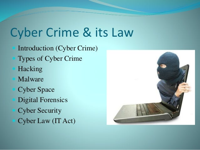 effects of cybercrime law to it Cybercrime: conceptual issues for congress and us law enforcement congressional research service summary twenty-first century criminals increasingly rely on the internet and advanced technologies to.