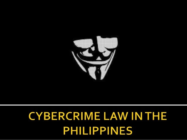 cybercrime law term paper tagalog Following in the footsteps of so-called hacktivists, some have resorted to breaching systems to voice their concerns to government the cybercrime prevention act in 2012 controversy alone attracted numerous cyberattacks from subgroups allegedly attached to anonymous philippines hackers defaced at.