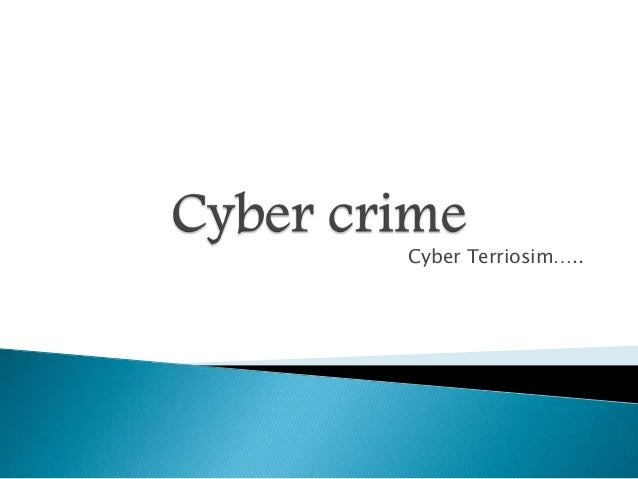Cyber Terriosim…..