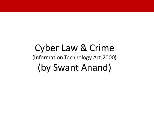 Cyber Law & Crime (Information Technology Act,2000) (by Swant Anand)