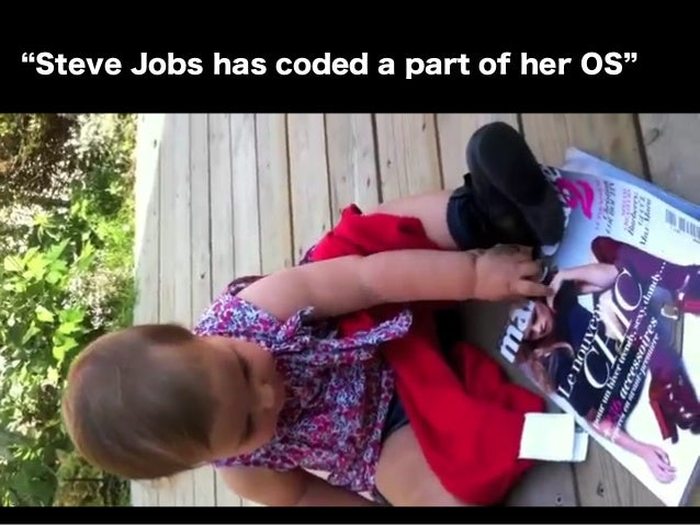 Steve Jobs has coded a part of her OS