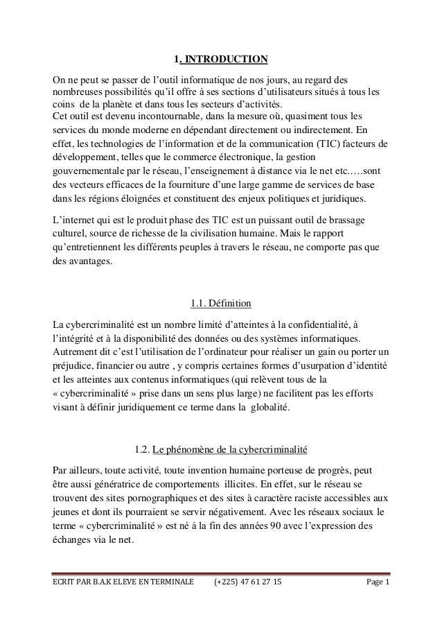"ECRIT PAR B.A.K ELEVE EN TERMINALE (+225) 47 61 27 15 Page 1 1. INTRODUCTION On ne peut se passer de l""outil informatique ..."